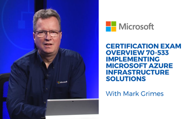 Implementing Microsoft Azure Infrastructure Solutions Training